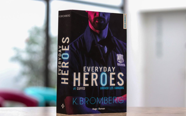 everyday heroes k. bromberg