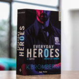 Everyday Heroes de K. Bromberg chronique