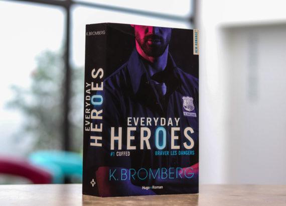 Everyday Heroes de K. Bromberg chronique