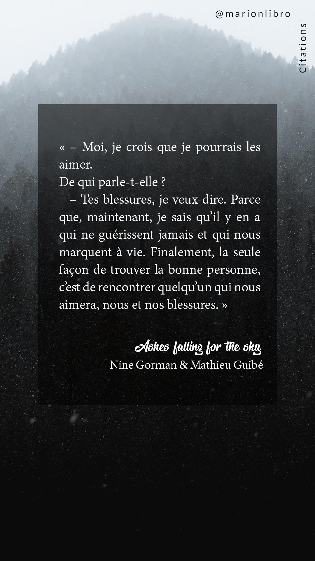 citation ashes falling for the sky nine gorman et mathieu guibé