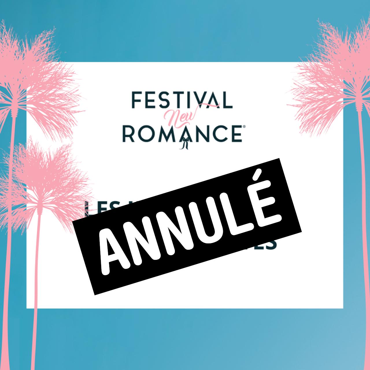 Annulation du Festival New Romance à Nice 2020