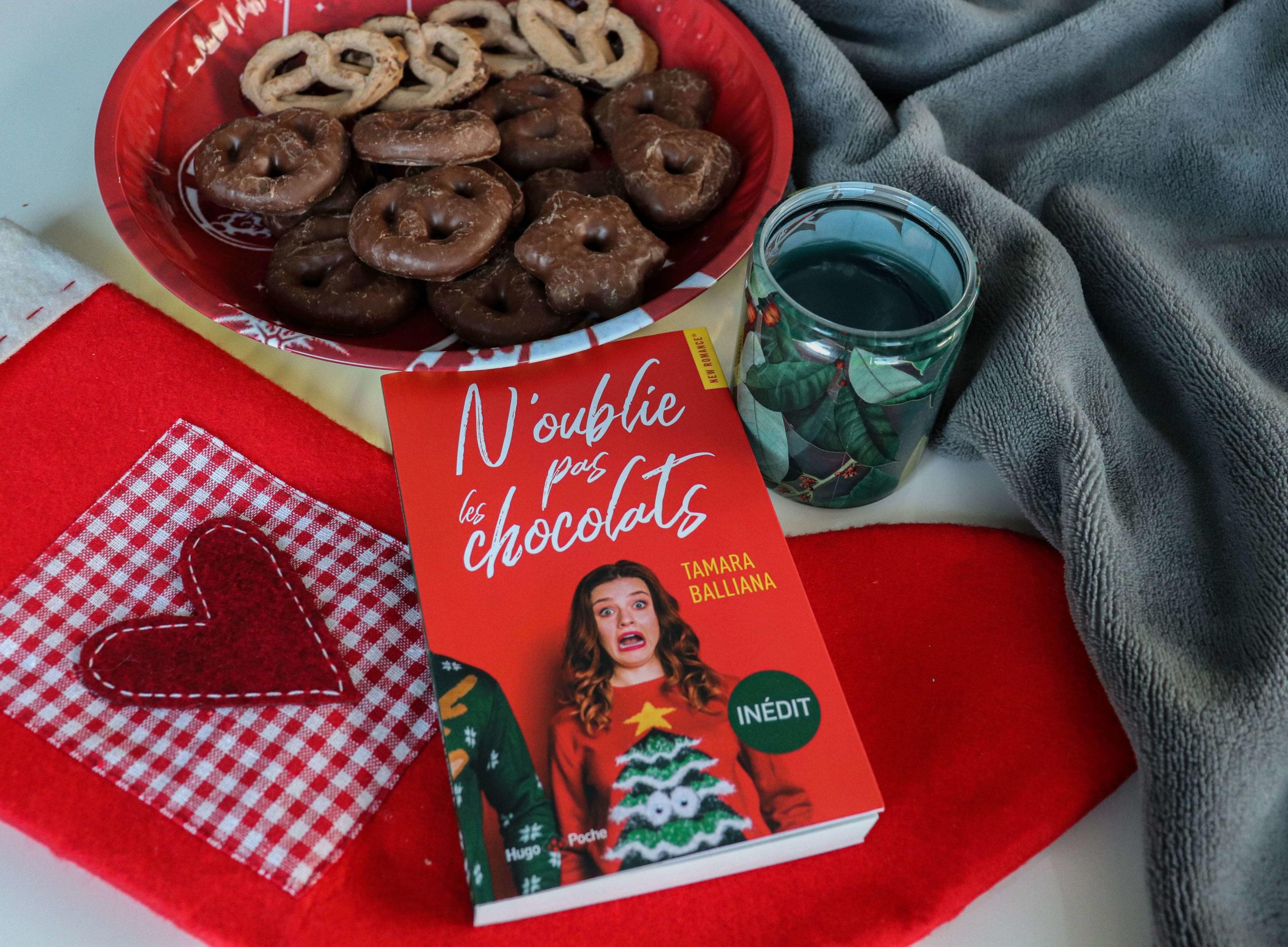 N'oublie pas les chocolats – Tamara Balliana
