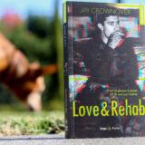 love and rehab jay crownover
