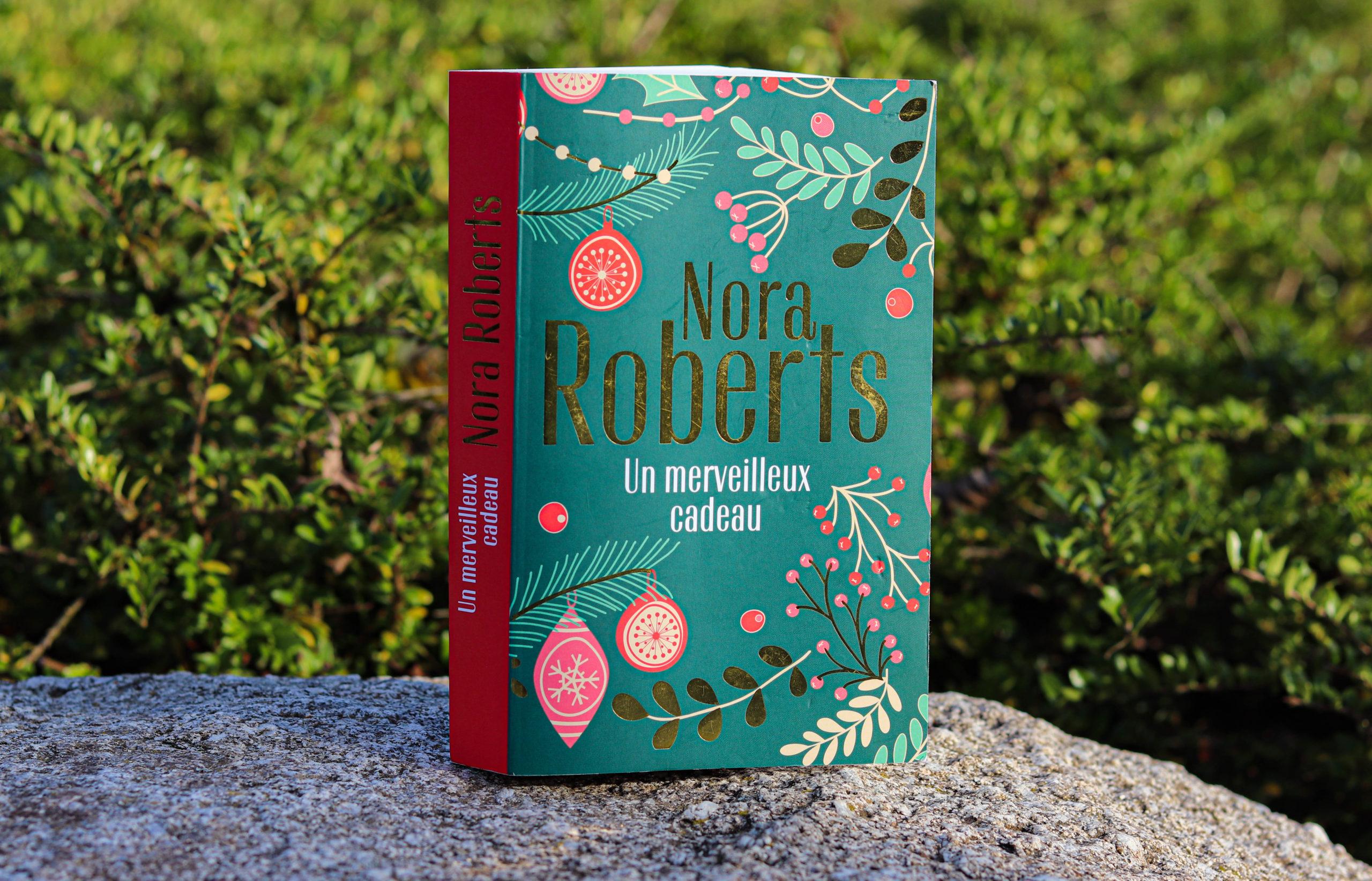 Un merveilleux cadeau – Nora Roberts