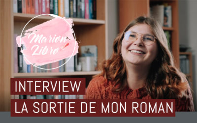 Interview vidéo – Mon premier roman – Marion libro